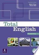 Total English. Elementary. Student's Book. Per Le Scuole Superiori