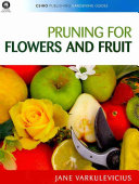 Book cover of Pruning for flowers and fruit