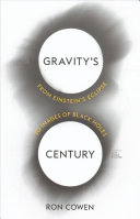 Book cover of Gravity's century : from Einstein's eclipse to images of black holes