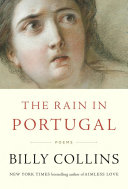 Book cover of The rain in Portugal : poems