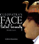 Cleopatra's face fatal beauty - In Inglese