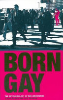 Book cover of Born gay : the psychobiology of sex orientation