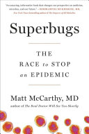 Book cover of Superbugs : the race to stop an epidemic