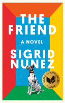 Book cover of The friend : a novel