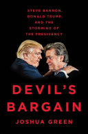 Book cover of Devil's bargain : Steve Bannon, Donald Trump, and the storming of the presidency