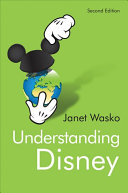 Book cover of Understanding Disney : the manufacture of fantasy