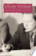 DYLAN THOMAS. Collected Poems 1934-1953
