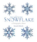 Book cover of The art of the snowflake : a photographic album