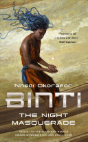 Book cover of Binti : the night masquerade