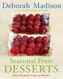 Book cover of Seasonal fruit desserts from orchard, farm, and market