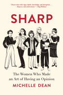 Book cover of Sharp : the women who made an art of having an opinion