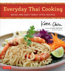Book cover of Everyday Thai cooking : quick and easy family style recipes