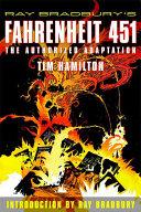 Book cover of Ray Bradbury's Fahrenheit 451 : the authorized adaptation