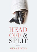 Book cover of Head off & split : poems