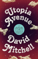 Book cover of Utopia Avenue : a novel