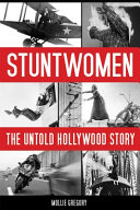 Book cover of Stuntwomen : the untold Hollywood story