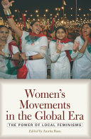 Book cover of Women's movements in the global era : the power of local feminisms