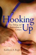 Book cover of Hooking up : sex, dating, and relationships on campus