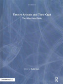 Book cover of Theatre artisans and their craft : the allied arts fields