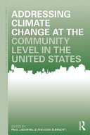 Book cover of Addressing climate change at the community level in the United States