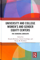 Book cover of University and college women's and gender equity centers : the changing landscape