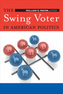 Book cover of The swing voter in American politics