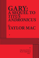 Book cover of Gary : a sequel to Titus Andronicus