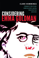 Book cover of Considering Emma Goldman : feminist political ambivalence & the imaginative archive
