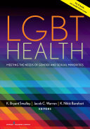 Book cover of LGBT health : meeting the needs of gender and sexual minorities