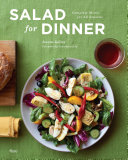 Book cover of Salad for dinner : complete meals for all seasons