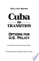 CUBA  IN  TRANSITION  -  Options for U.S. Policy