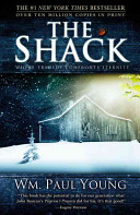 Book cover of The shack : where tragedy confronts eternity