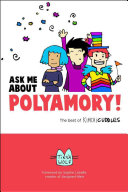 Book cover of Ask me about polyamory : the best of Kimchi cuddles