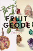 Book cover of Fruit geode