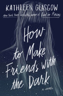 Book cover of How to make friends with the dark