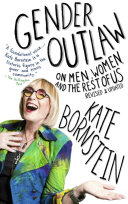 Book cover of Gender outlaw : on men, women, and the rest of us