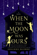 Book cover of When the moon was ours