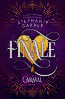 Book cover of Finale : a Caraval novel