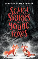 Book cover of Scary stories for young foxes