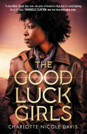 Book cover of The Good Luck Girls