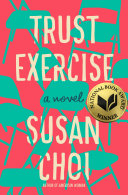 Book cover of Trust exercise : a novel