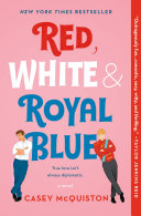 Book cover of Red, white & royal blue