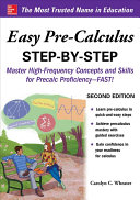 Book cover of Easy pre-calculus step-by-step : master high-frequency concepts and skills for precalc proficiency--fast!