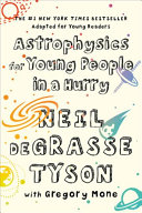 Book cover of Astrophysics for young people in a hurry