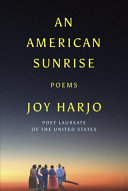 Book cover of An American sunrise : poems