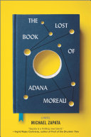 Book cover of The lost book of Adana Moreau : a novel
