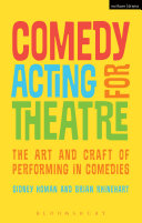 Book cover of Comedy acting for theatre : the art and craft of performing in comedies
