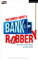 Book cover of The comedy about a bank robbery