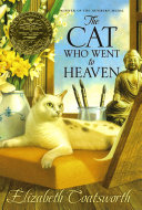 Book cover of The cat who went to heaven