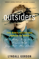 Book cover of Outsiders : five women writers who changed the world